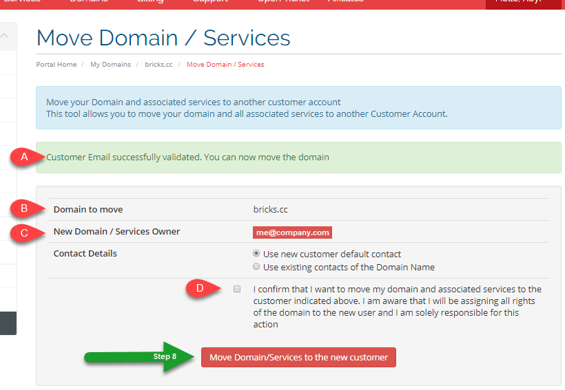 Moving Your Domain Name to Another Customer Center Account Customer Step 7